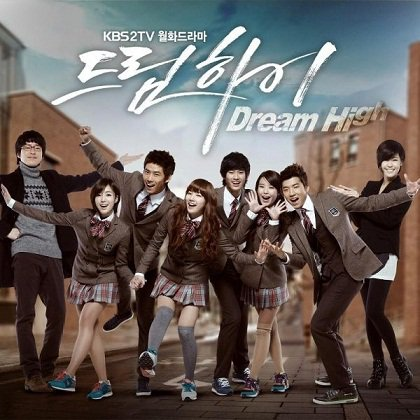 Dream High                                                                                                                - danse/romance/school